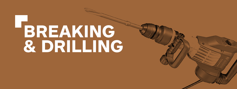 Breaking & Drilling