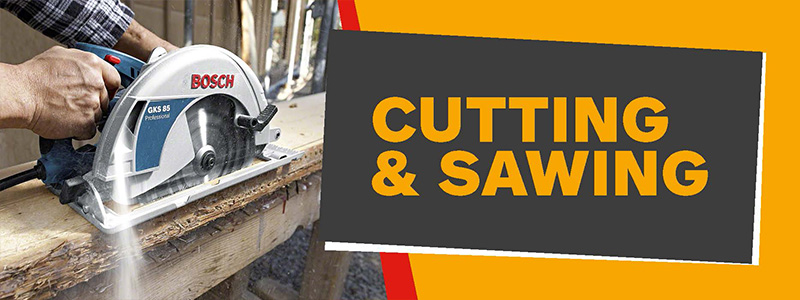 Cutting & Sawing